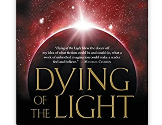 Dying of Light by George RR Martin