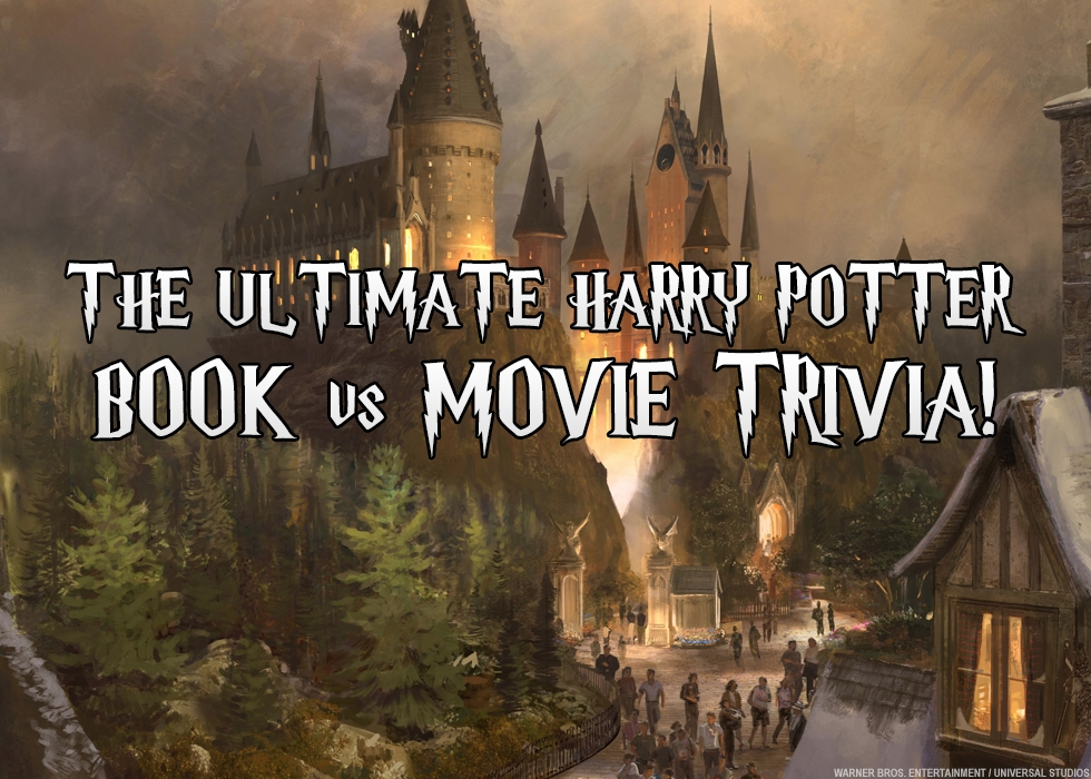 Harry Potter Book Quizzes : The ultimate harry potter book vs movie trivia