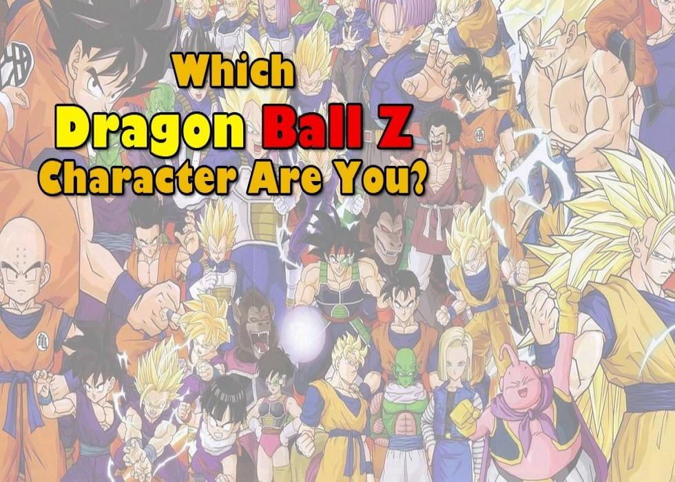 Which Dragon Ball Z Character Are You
