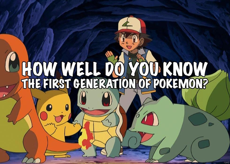 66a77272 How Well Do You Know The First Generation of Pokemon?